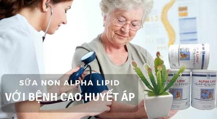 Sữa non Alpha Lipid với bệnh cao huyết áp