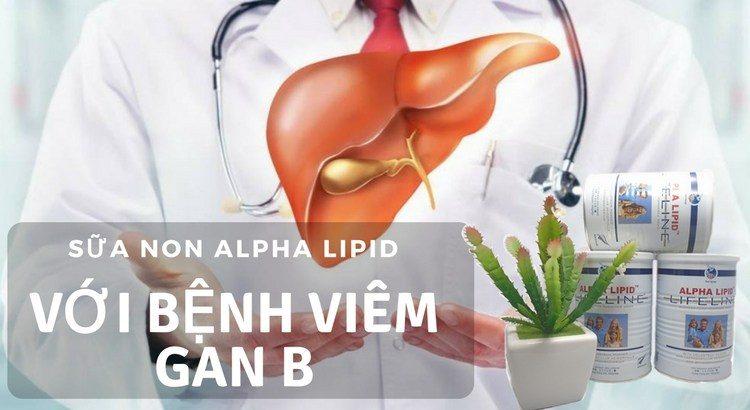 Sữa non Alpha Lipid với bệnh viêm gan B